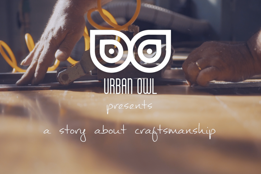 Urban Owl – A story about craftsmanship